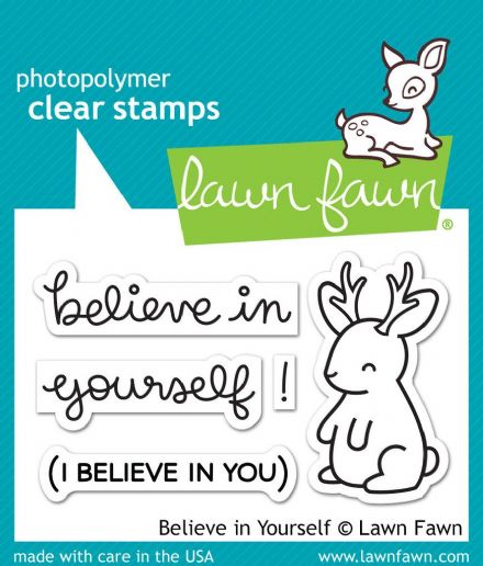 LF1042 S ~ BELIEVE IN YOURSELF ~ CLEAR STAMPS BY LAWN FAWN